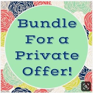 BUNDLE FOR A PRIVATE OFFER.